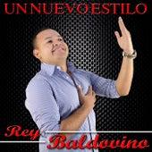 Un Nuevo Estilo by Rey Baldovino