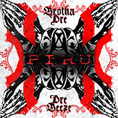 Piru by Brotha Dre