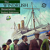 The Windrush Generation (feat. David Lammy) by Perfect Giddimani