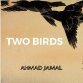 Two Birds de Ahmad Jamal