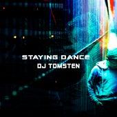 Staying Dance by Dj tomsten