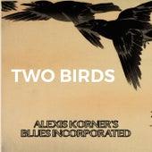 Two Birds von Alexis Korner