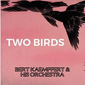 Two Birds de Bert Kaempfert