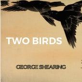 Two Birds von George Shearing