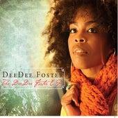 The DeeDee Foster - EP by DeeDee Foster