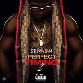 Perfect Timing 2 by Stunna Bam