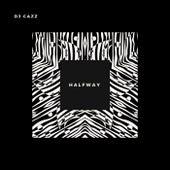 Halfway by Dj Cazz