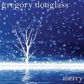 Merry fra Gregory Douglass