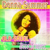 Old Skool Disco Grooves de Donna Summer