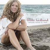 Acoustic Tribute By Heart von Linda Hedlund