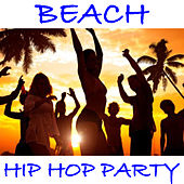 Beach Hip Hop Party de Various Artists