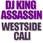 Westside Cali de Dj King Assassin