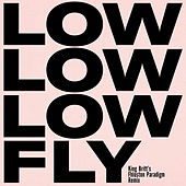 Fly (King Britt's Fhloston Paradigm Remix) de Low