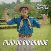 Filho do Rio Grande von Thomas Machado Oficial