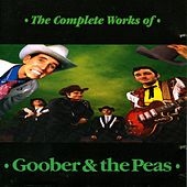 The Complete Works Of by Goober & The Peas