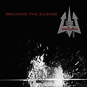Breaking the Silence von Into The Unknown