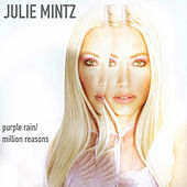 Purple Rain/Million Reasons by Julie Mintz