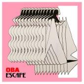 Escape by Oba