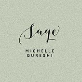 Sage by Michelle Qureshi