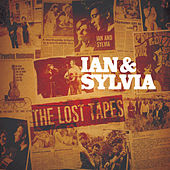 The Lost Tapes von Ian and Sylvia