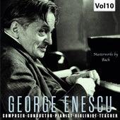 Enescu: Composer, Conductor, Pianist, Violinist & Teacher, Vol. 10 (Live) von BBC Chorus