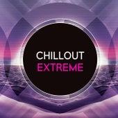 Chillout Extreme de Various Artists
