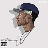 Get Your Hustle On by Jamel Deon