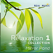 Relaxation Collection 1 - Mirror Pond de Various Artists
