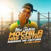 Mochila Nas Costas, Radinho Na Cintura de MC Topre