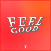 Feel Good by Trye