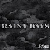 Rainy Days de JSavoo
