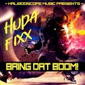 Bring Dat Boom! by DJ Fixx