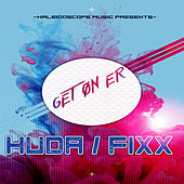 Get On Er by DJ Fixx