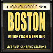 More Than A Feeling (Live) di Boston