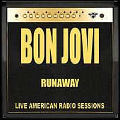 Runaway (Live) by Bon Jovi