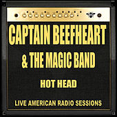 Hot Head (Live) von Captain Beefheart