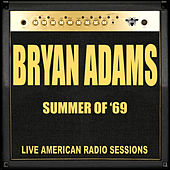 Summer Of '69 (Live) di Bryan Adams