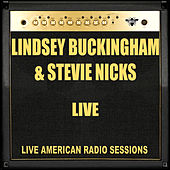 Lindsey Buckingham and Stevie Nicks Live (Live) by Lindsey Buckingham