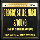 Live in San Francisco (Live) de Crosby, Stills, Nash and Young