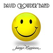 Summer Happiness (Acoustic) - EP de David Crowder Band