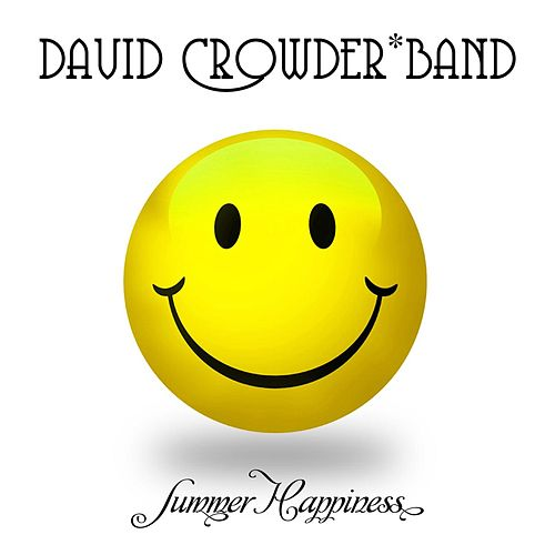 Summer Happiness (Acoustic) - EP by David Crowder Band