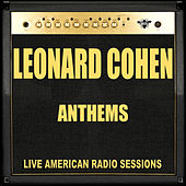 Anthems (Live) by Leonard Cohen