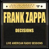 Decisions (Live) van Frank Zappa
