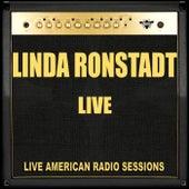 Linda Ronstadt - Live (Live) by Linda Ronstadt