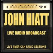 Live Radio Broadcasts (Live) by John Hiatt