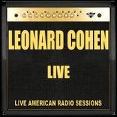 Leonard Cohen Live (Live) by Leonard Cohen