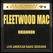 Rhiannon (Live) by Fleetwood Mac