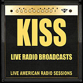Live Radio Broadcasts (Live) von KISS