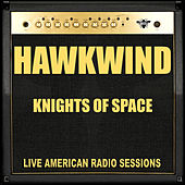 Knights Of Space (Live) de Hawkwind