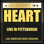 Live in Pittsburgh (Live) de Heart
